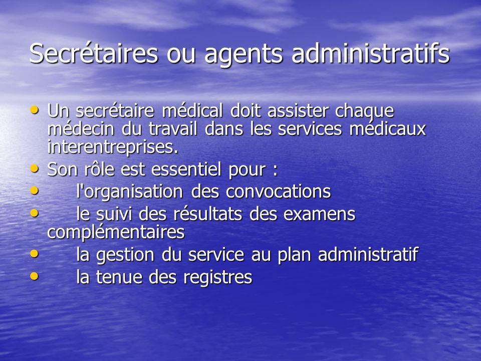 Secrétaires ou agents administratifs