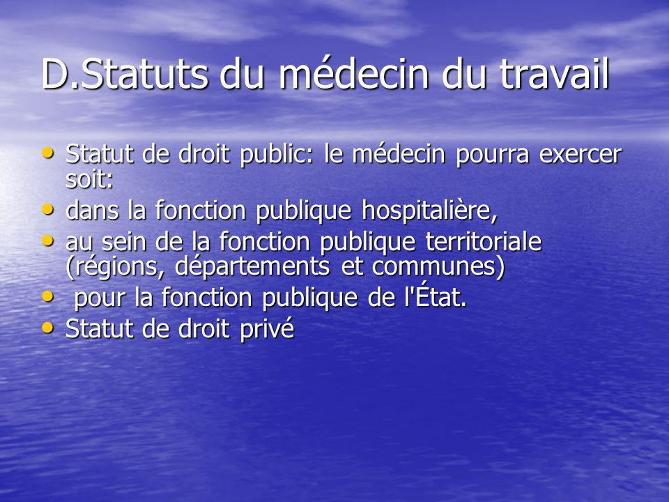 D.Statuts du médecin du travail