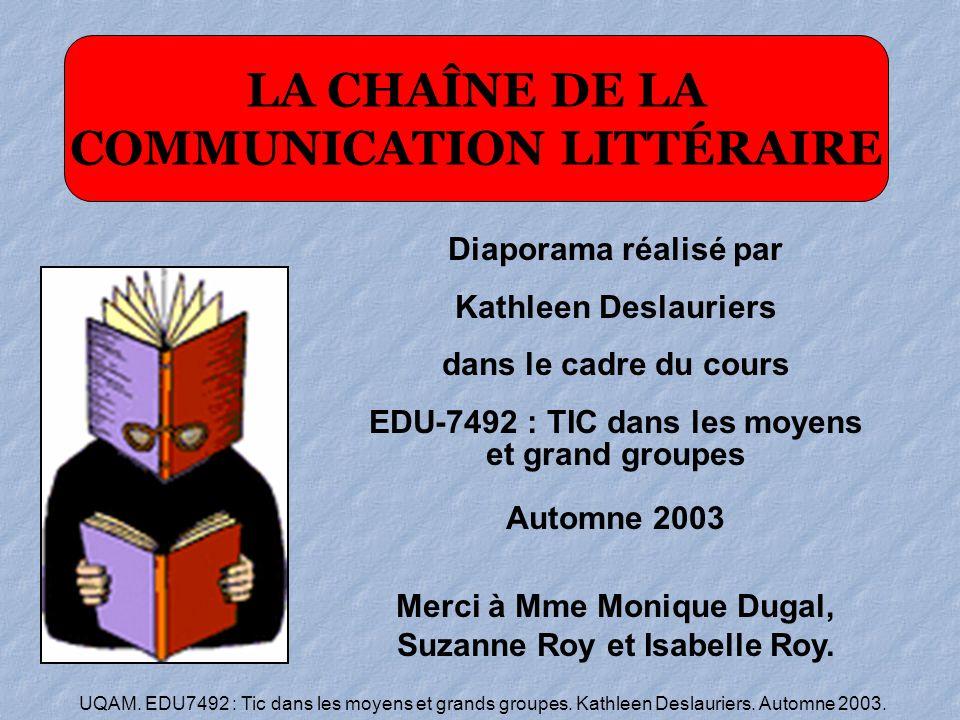 LA CHAÎNE DE LA COMMUNICATION LITTÉRAIRE