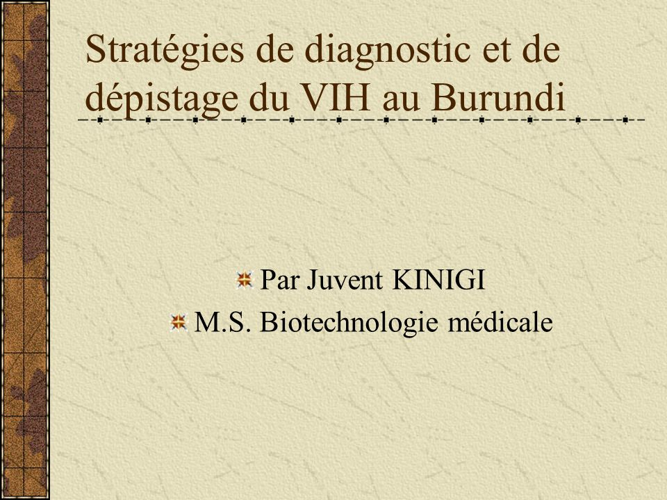 Stratégies de diagnostic et de dépistage du VIH au Burundi
