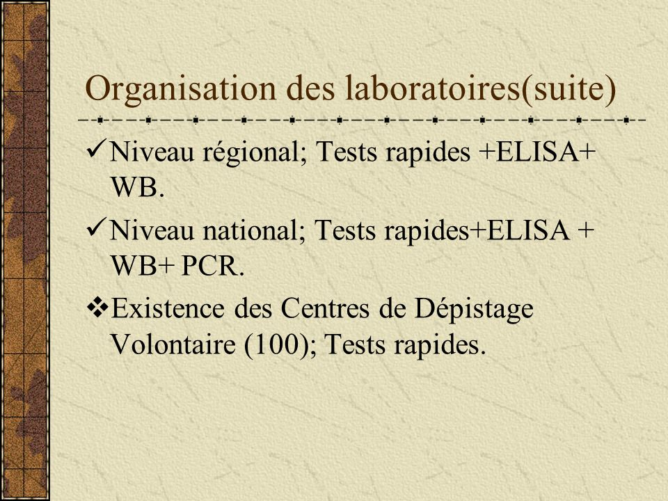 Organisation des laboratoires(suite)