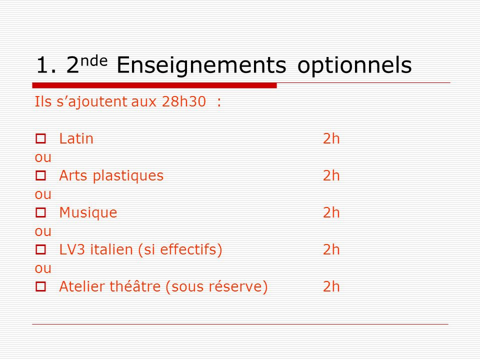 1. 2nde Enseignements optionnels