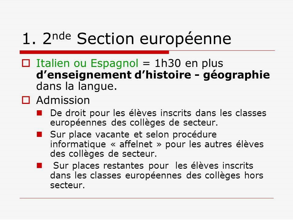 1. 2nde Section européenne