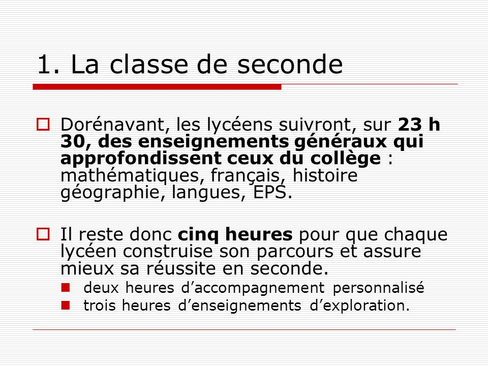1. La classe de seconde