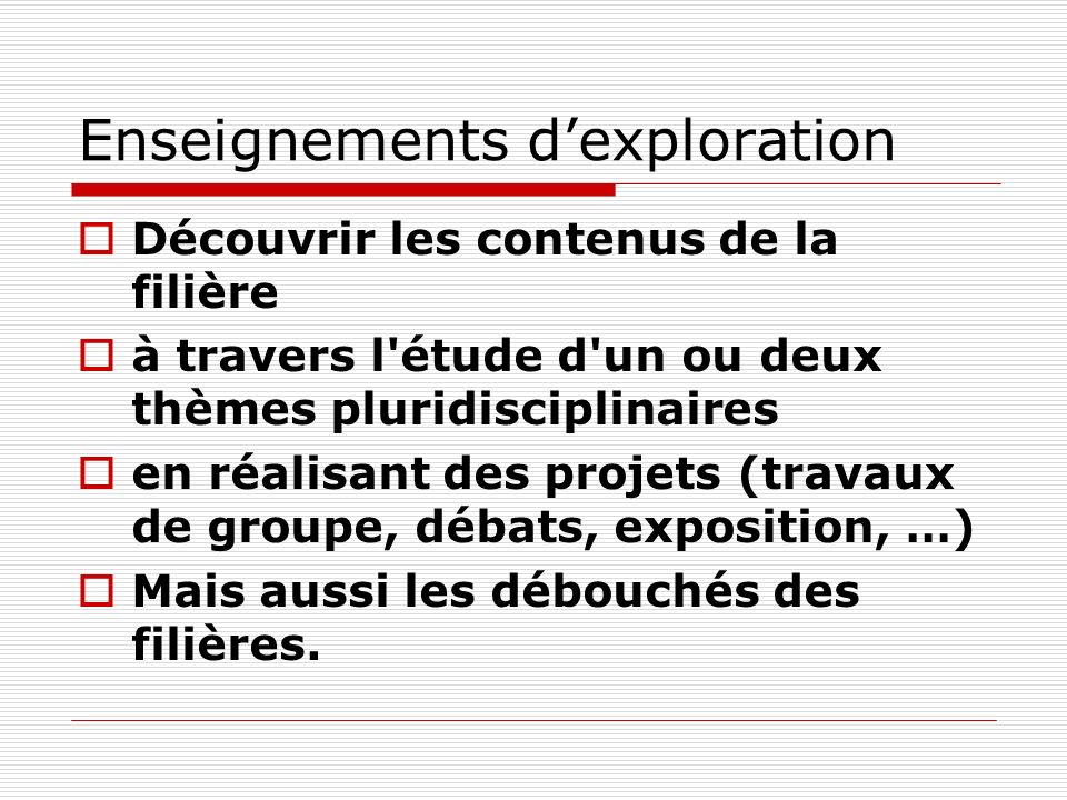 Enseignements d'exploration