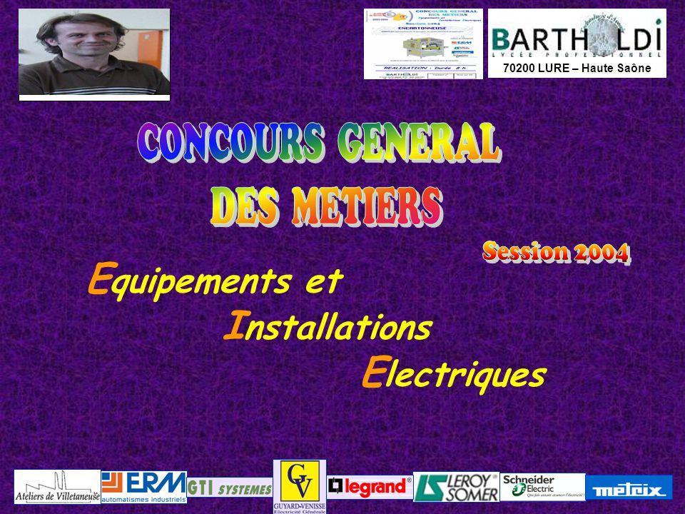 Equipements et Installations Electriques CONCOURS GENERAL DES METIERS
