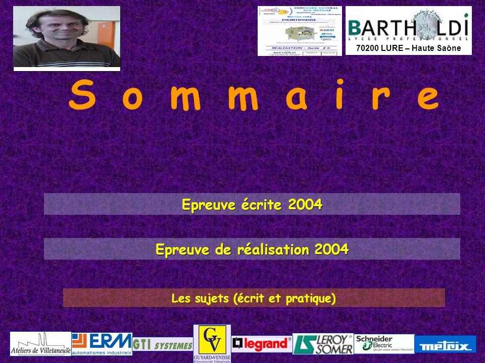 Epreuve de réalisation 2004 Les sujets (écrit et pratique)
