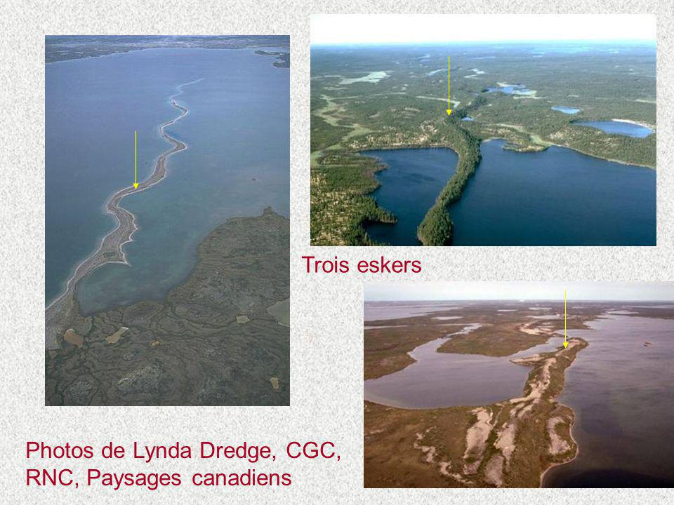 Trois eskers Photos de Lynda Dredge, CGC, RNC, Paysages canadiens