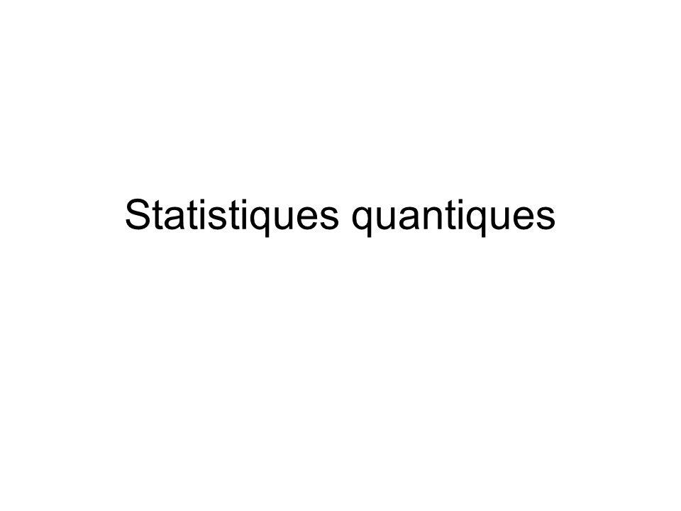 Statistiques quantiques