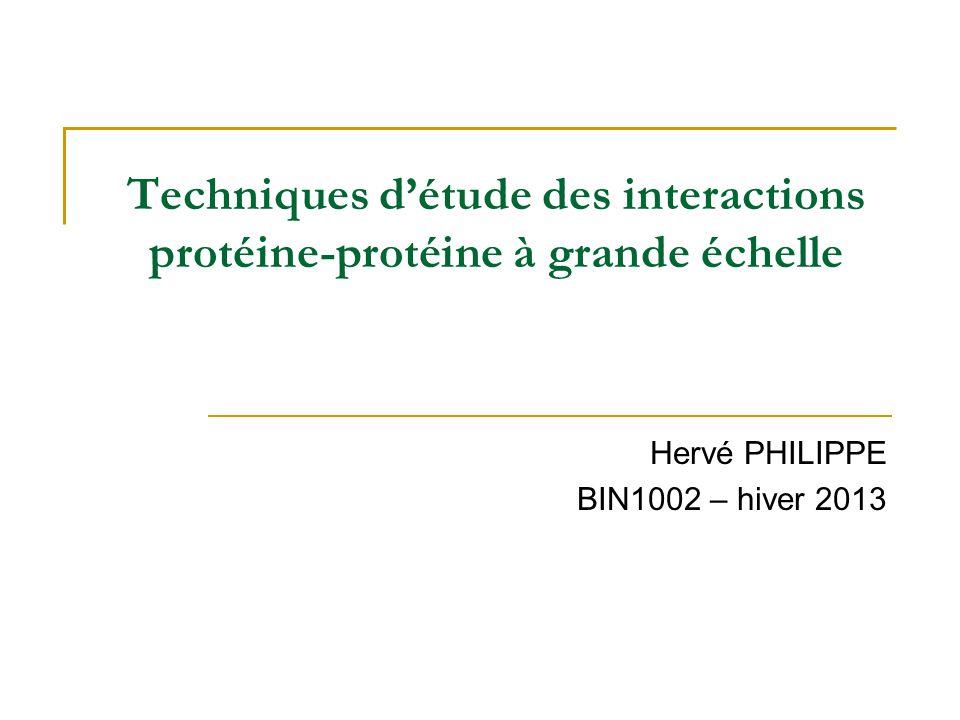 Techniques d'étude des interactions protéine-protéine à grande échelle