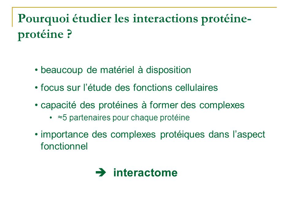 Pourquoi étudier les interactions protéine-protéine