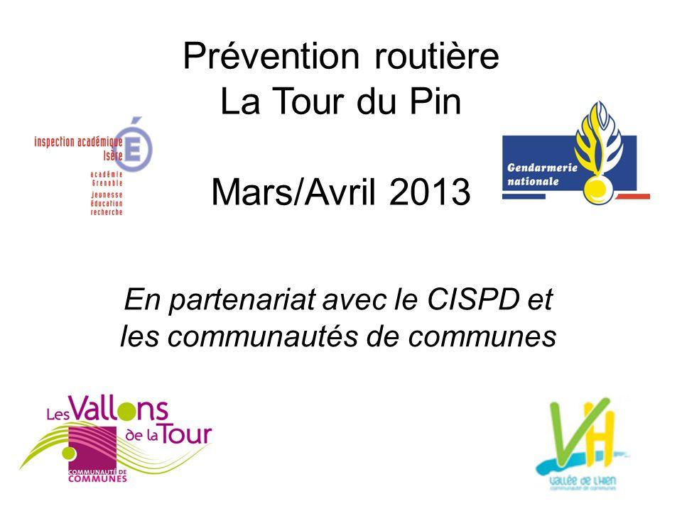Prévention routière La Tour du Pin Mars/Avril 2013