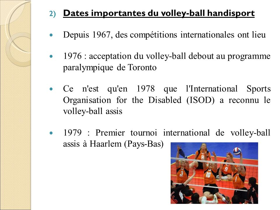 Dates importantes du volley-ball handisport