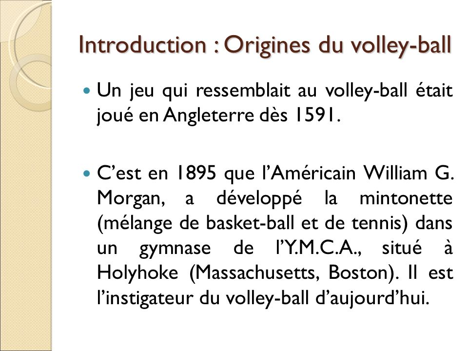 Introduction : Origines du volley-ball