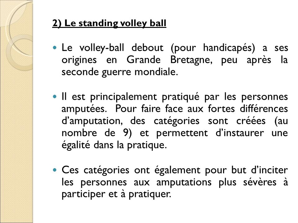 2) Le standing volley ball