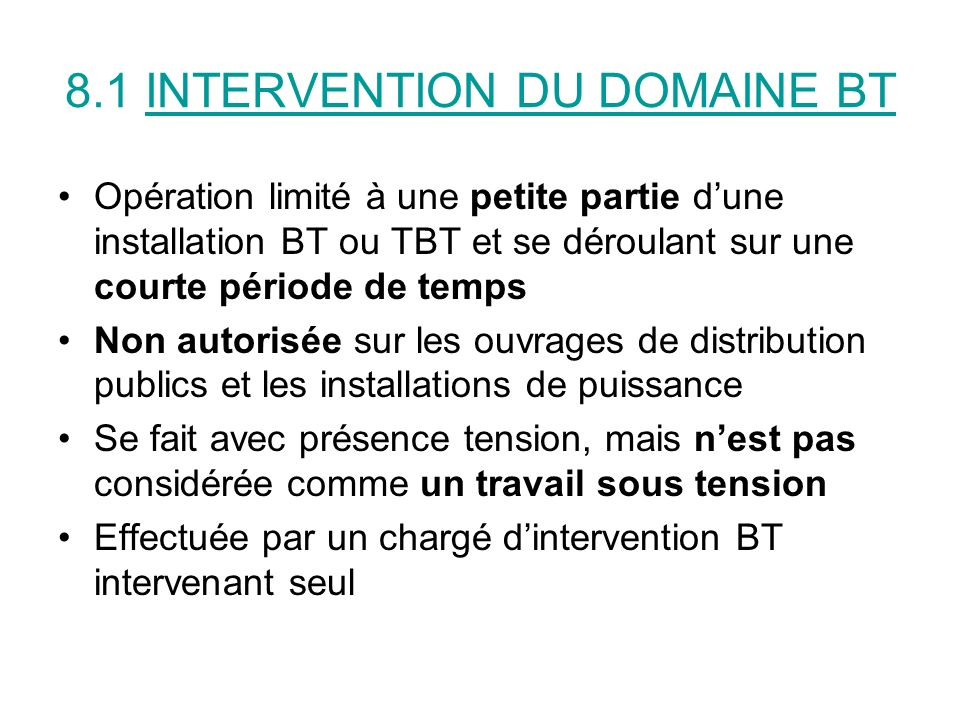 8.1 INTERVENTION DU DOMAINE BT
