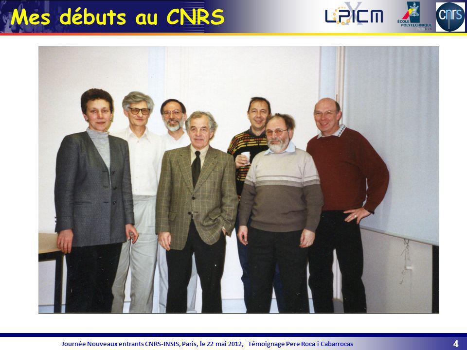 Mes débuts au CNRS