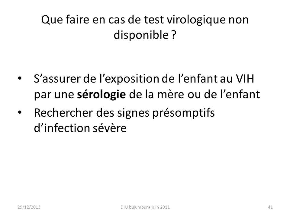Que faire en cas de test virologique non disponible