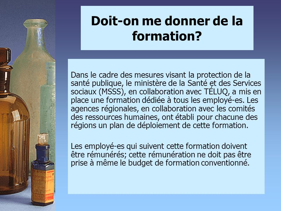 Doit-on me donner de la formation