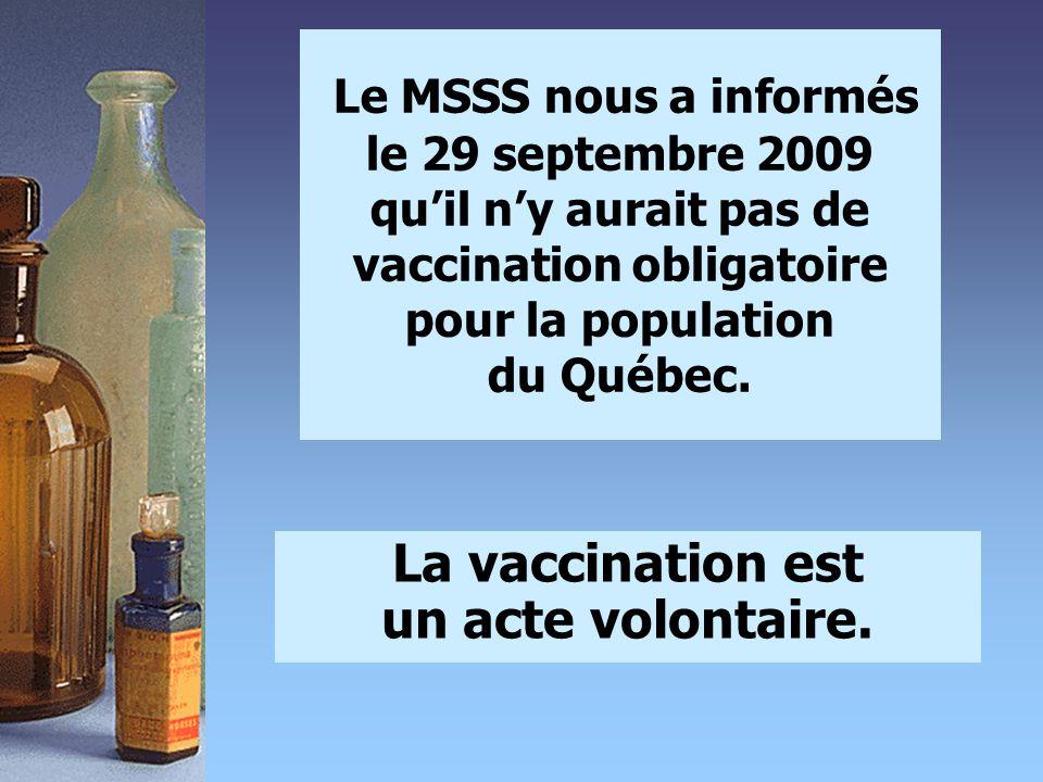 La vaccination est un acte volontaire.