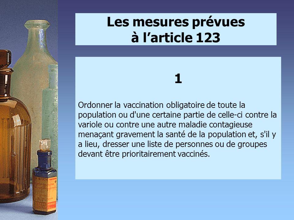 Les mesures prévues à l'article 123