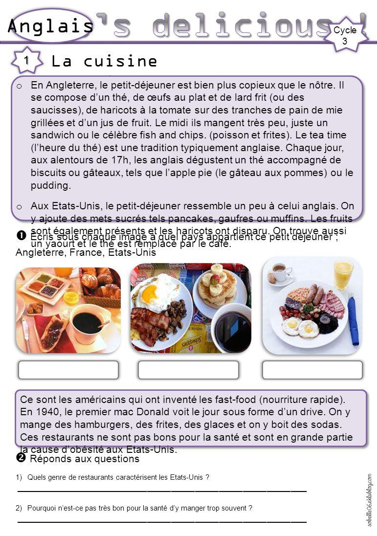 It's delicious ! Anglais La cuisine anglaise et américaine