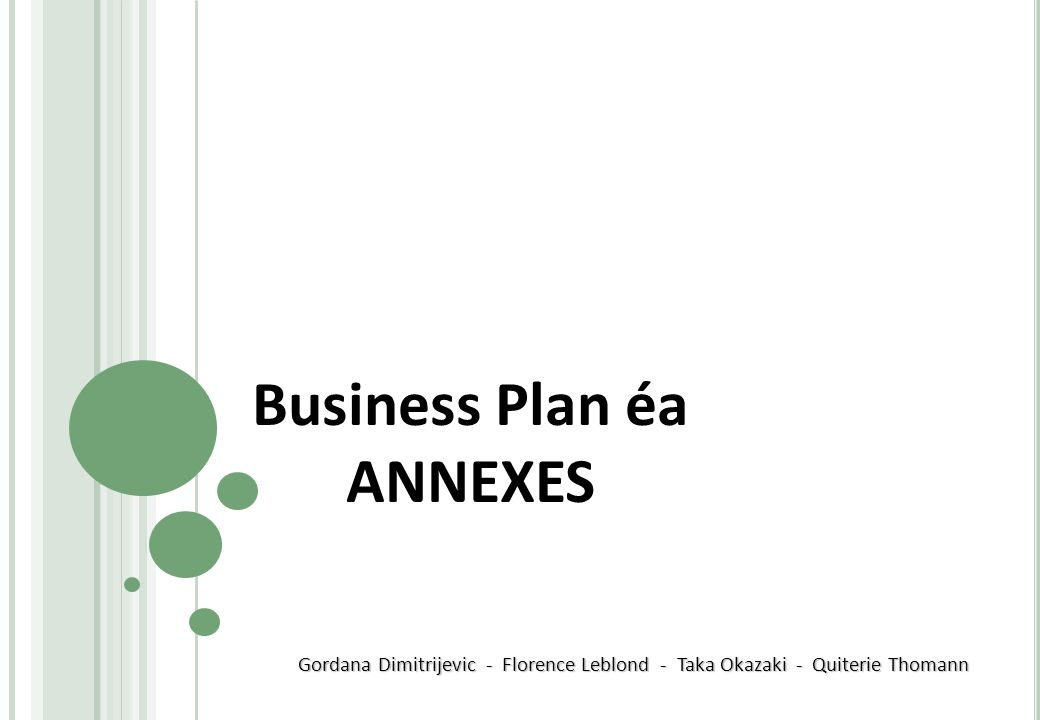 Business Plan éa ANNEXES