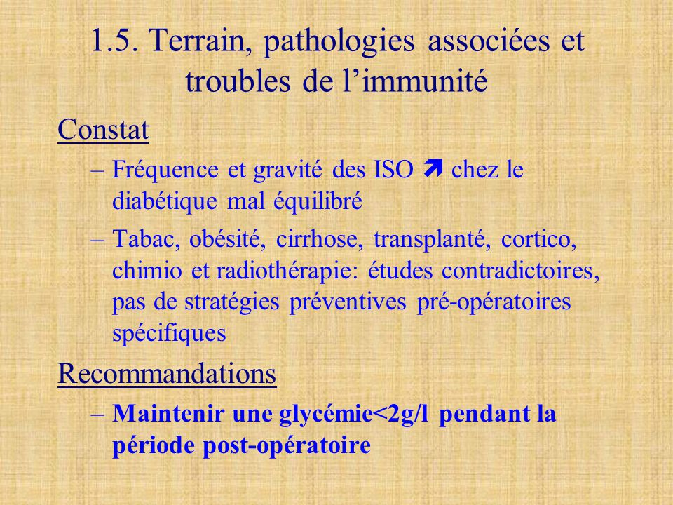 1.5. Terrain, pathologies associées et troubles de l'immunité