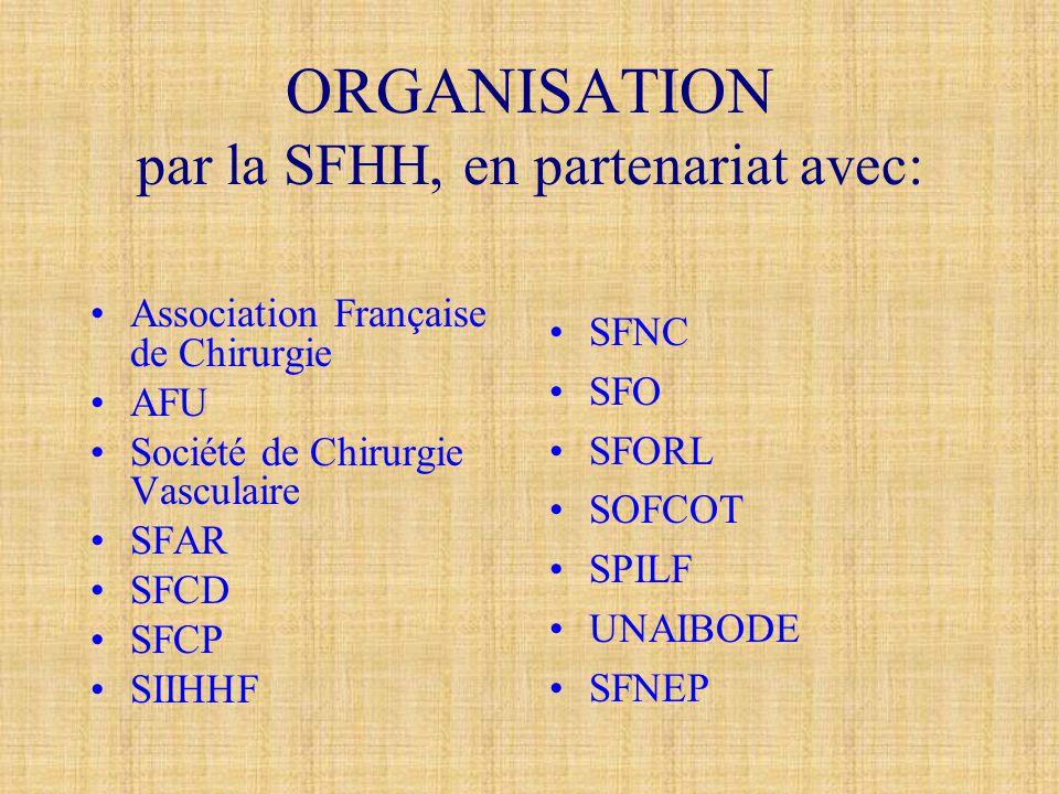 ORGANISATION par la SFHH, en partenariat avec: