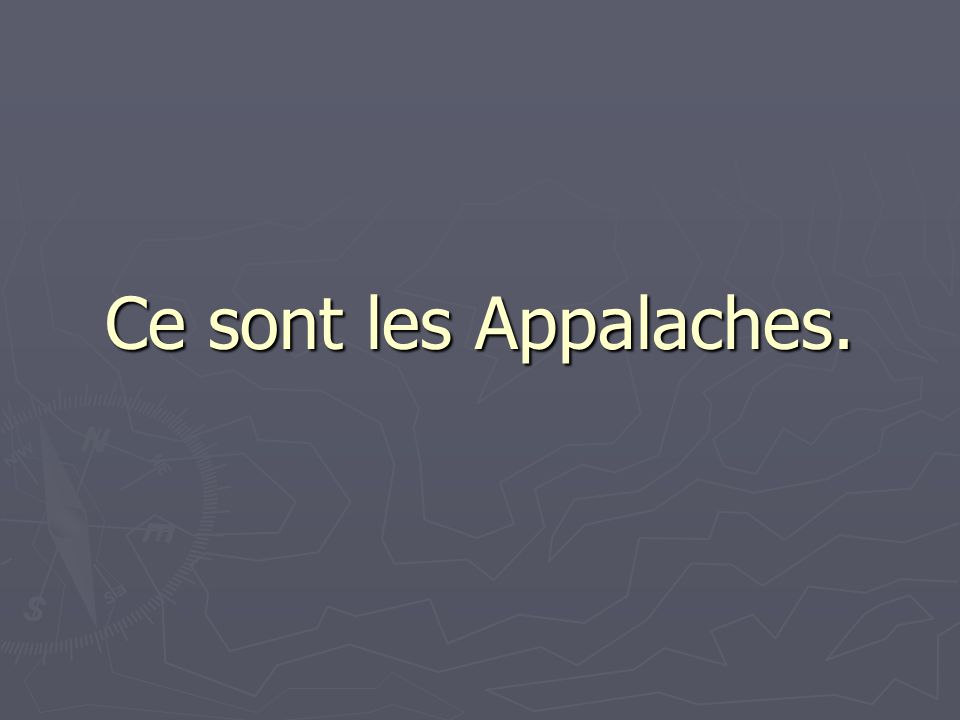 Ce sont les Appalaches.