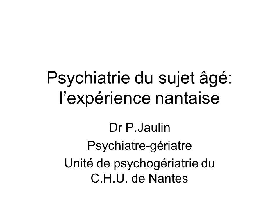 Psychiatrie du sujet âgé: l'expérience nantaise