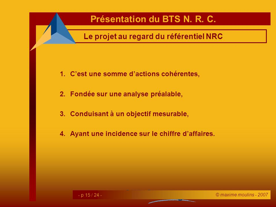 Le projet au regard du référentiel NRC