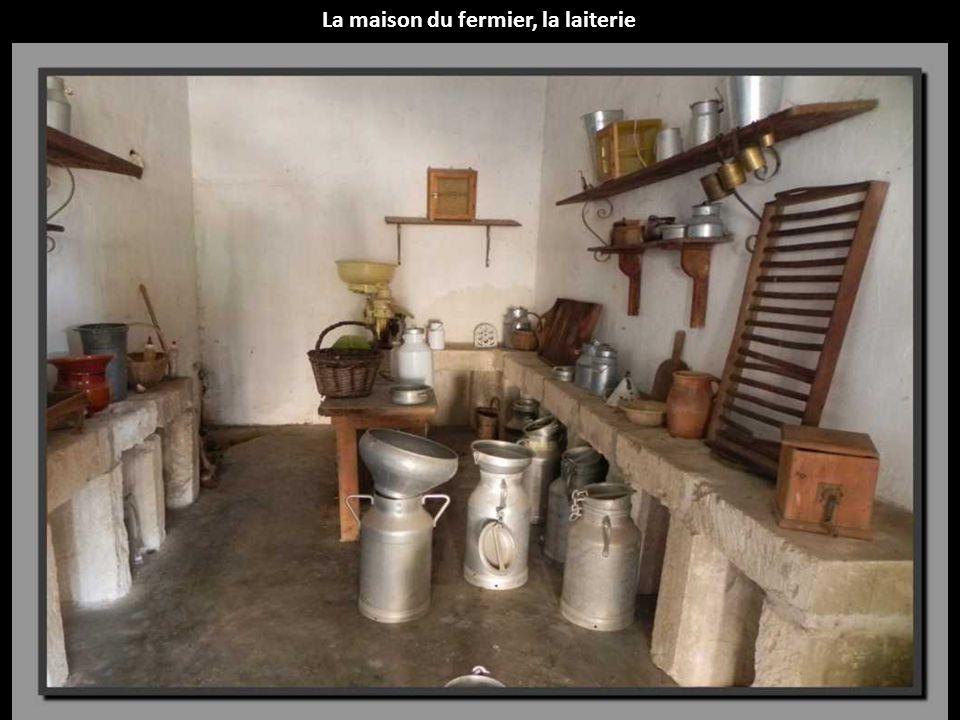 La maison du fermier, la laiterie