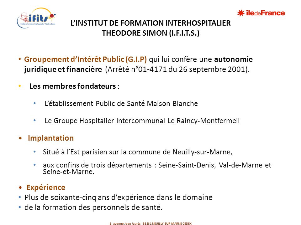 L'INSTITUT DE FORMATION INTERHOSPITALIER THEODORE SIMON (I.F.I.T.S.)