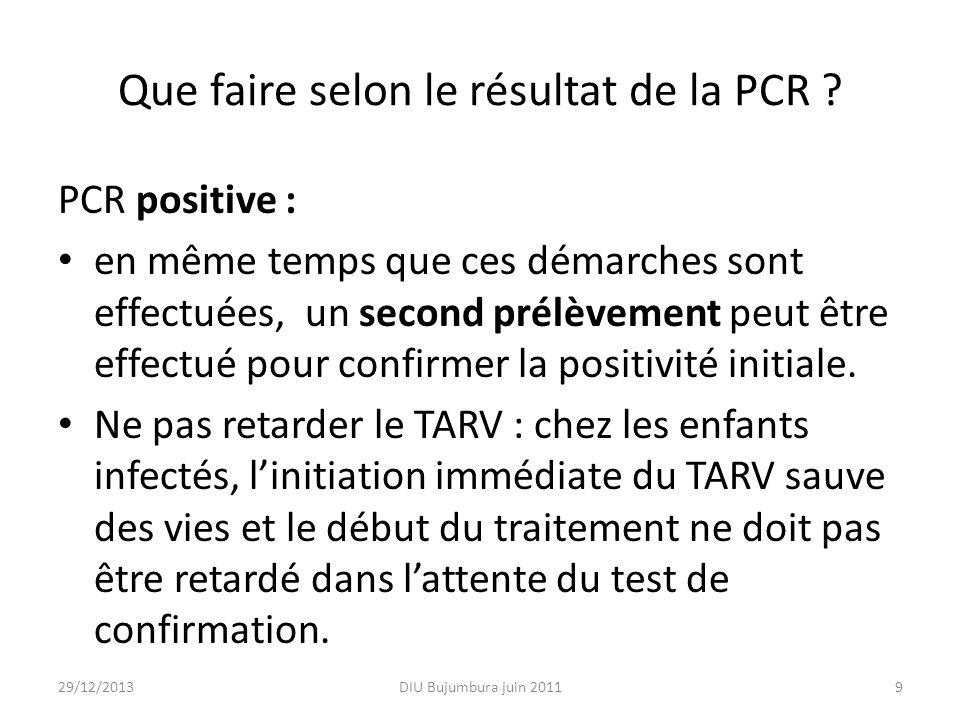 Que faire selon le résultat de la PCR