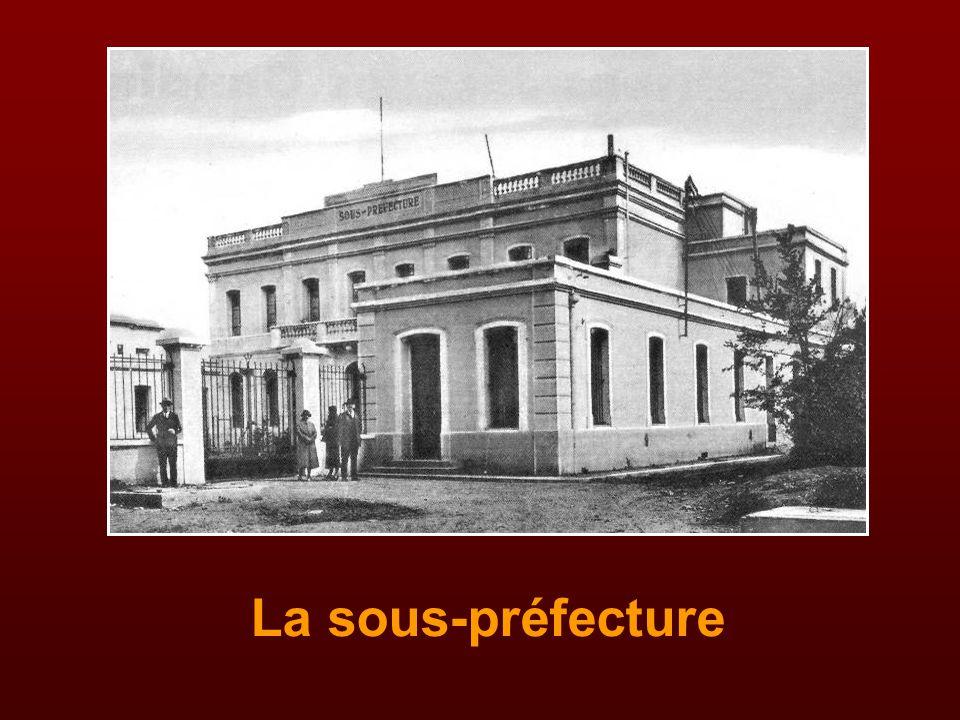 La sous-préfecture