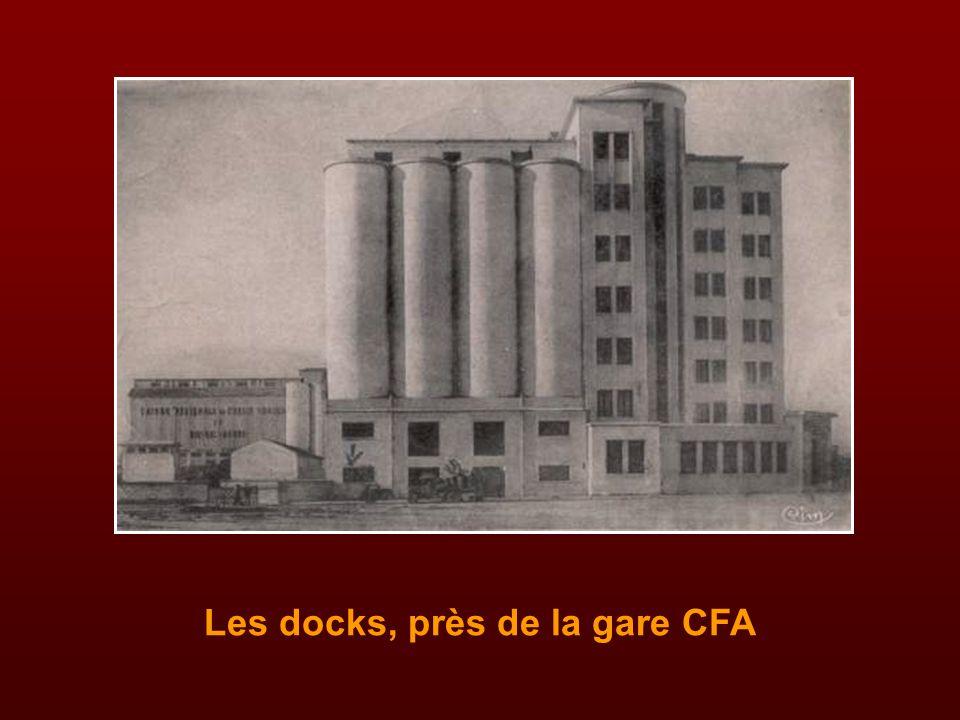 Les docks, près de la gare CFA