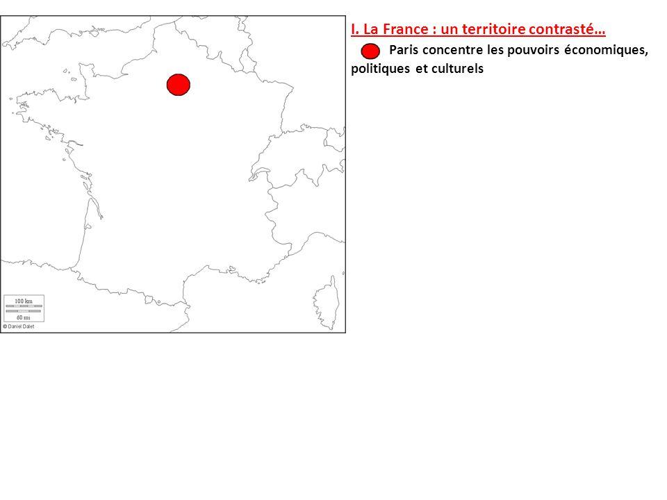 I. La France : un territoire contrasté…