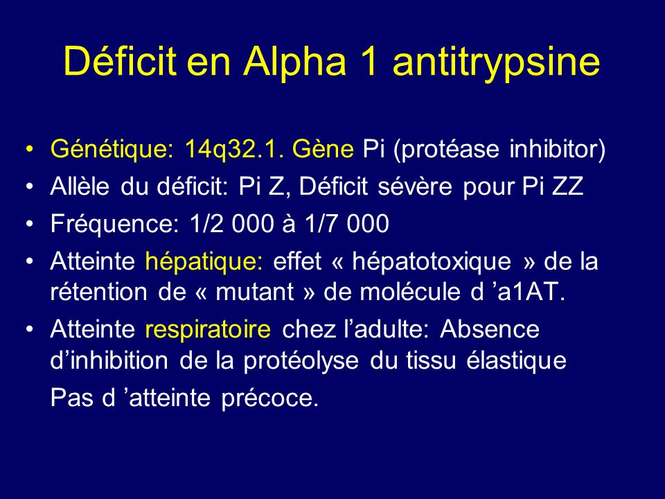 Déficit en Alpha 1 antitrypsine