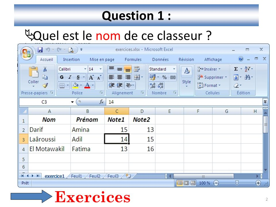 Question 1 : Quel est le nom de ce classeur Exercices