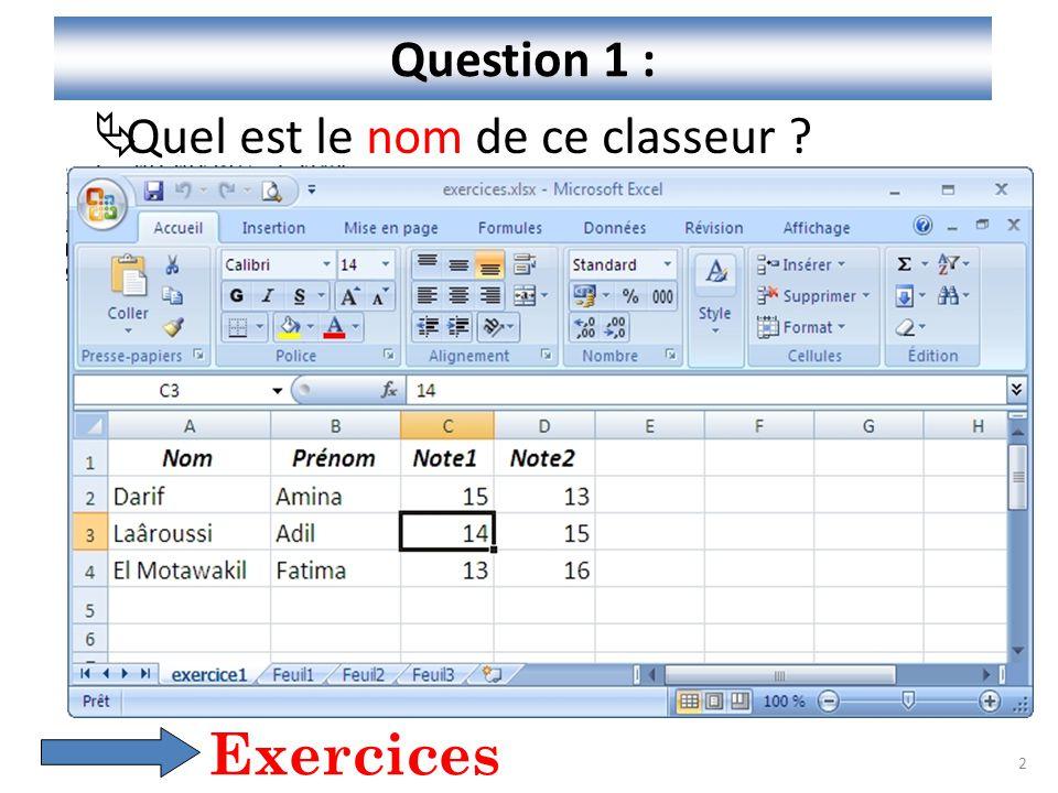 Question 1 : Quel est le nom de ce classeur Exercices