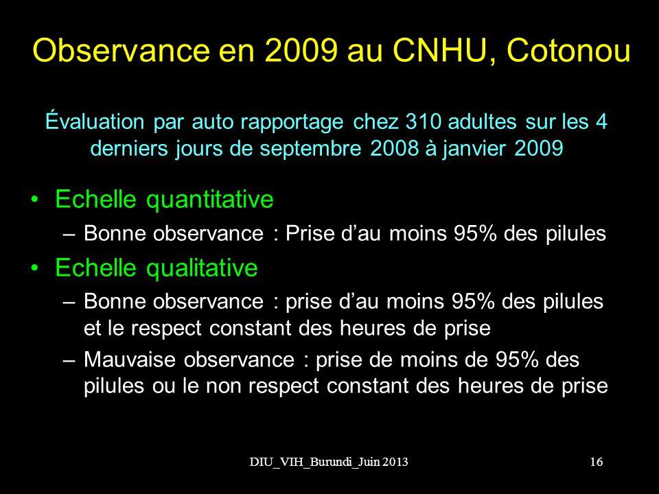 Observance en 2009 au CNHU, Cotonou