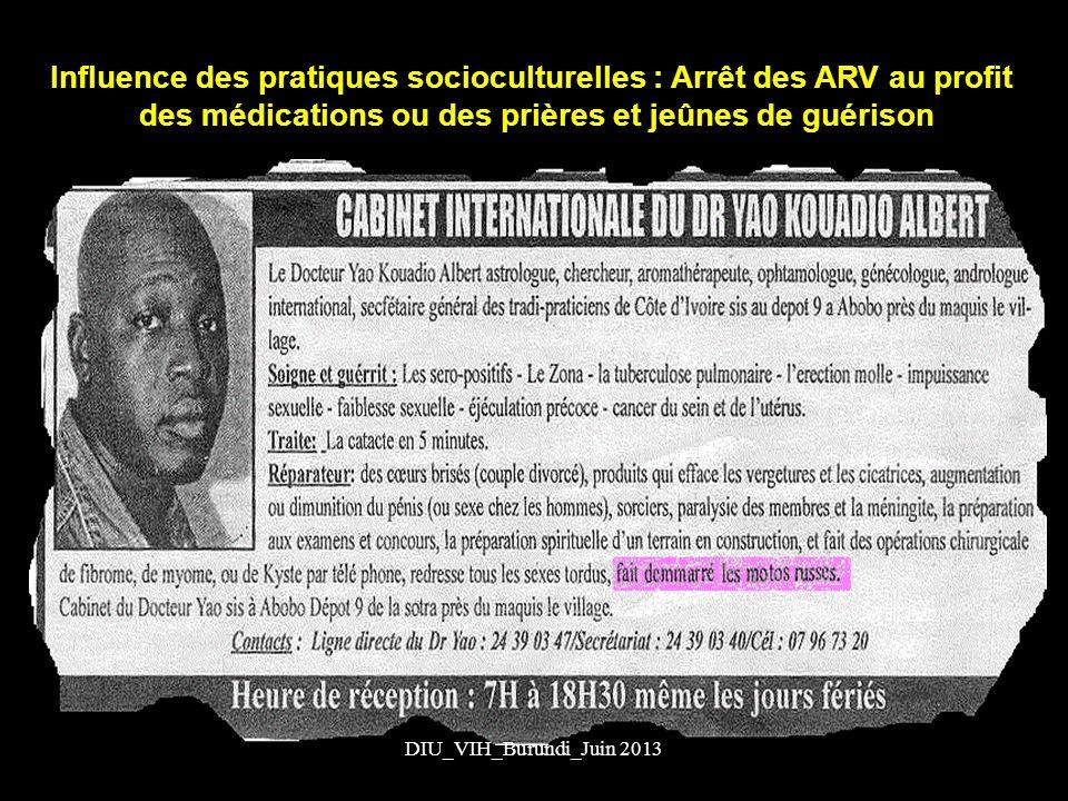 Influence des pratiques socioculturelles : Arrêt des ARV au profit