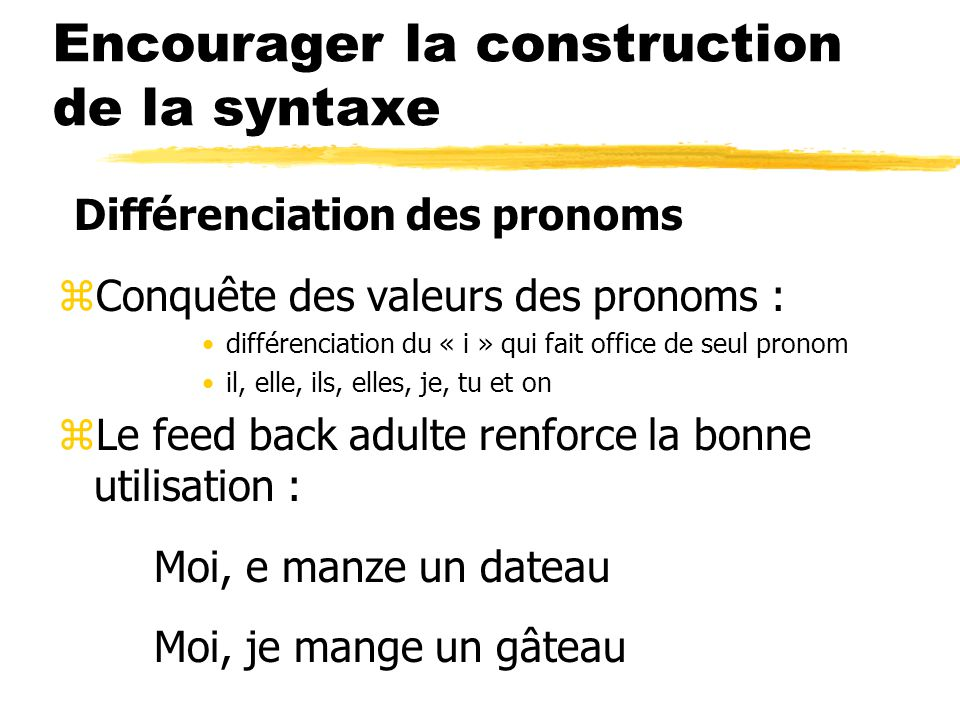 Encourager la construction de la syntaxe