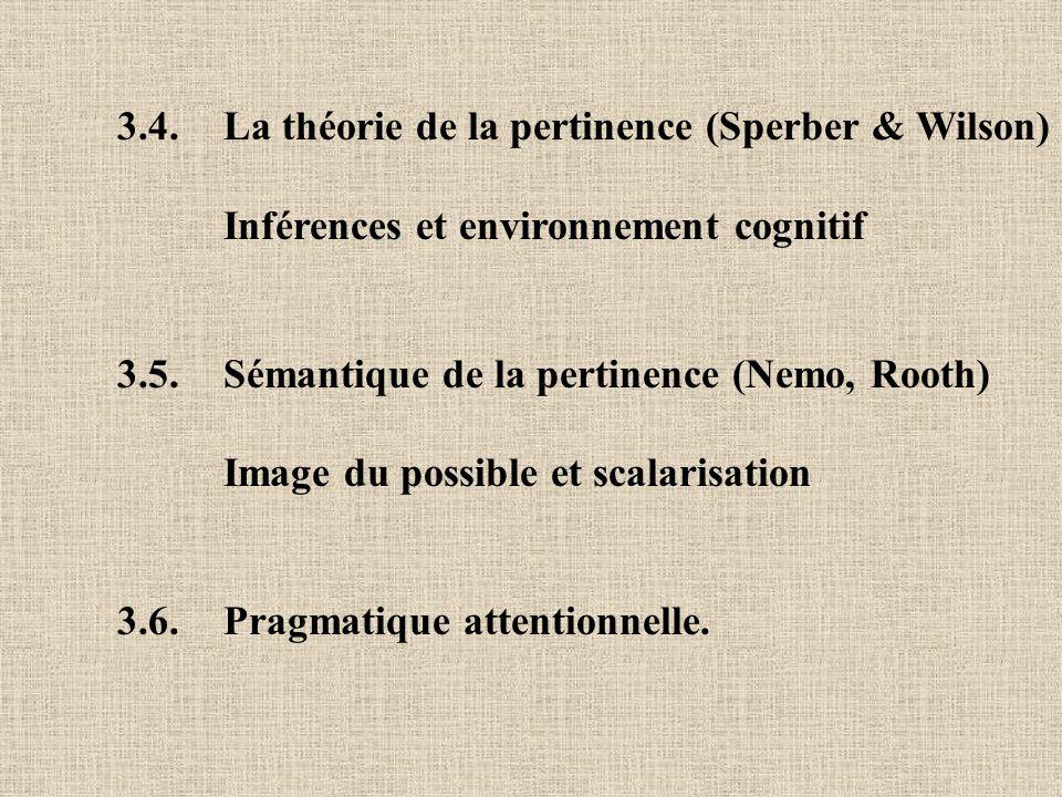 3.4. La théorie de la pertinence (Sperber & Wilson)