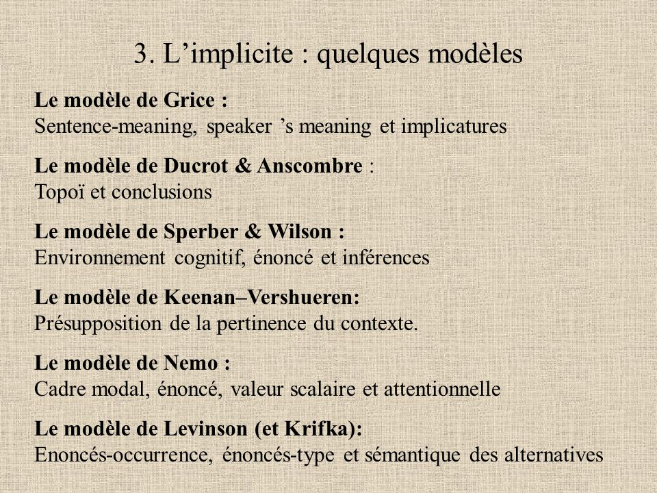 3. L'implicite : quelques modèles
