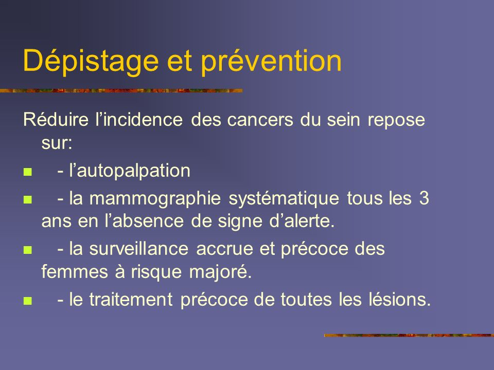 Dépistage et prévention