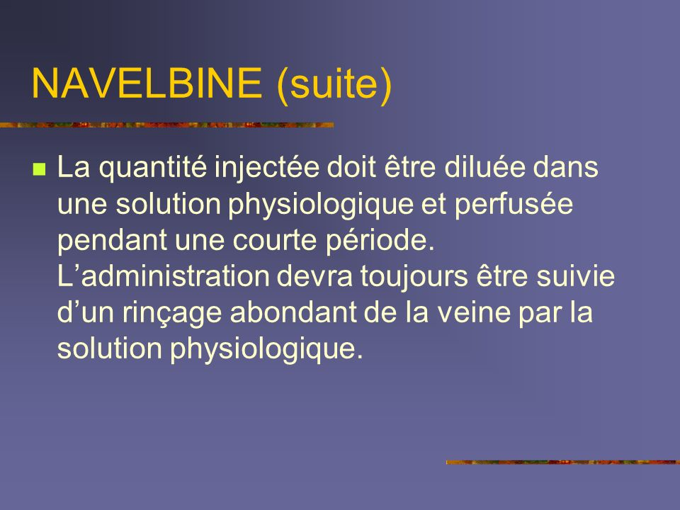 NAVELBINE (suite)