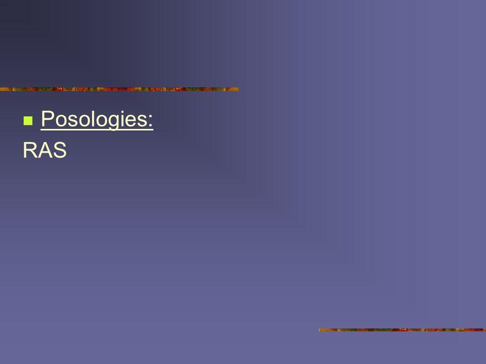 Posologies: RAS