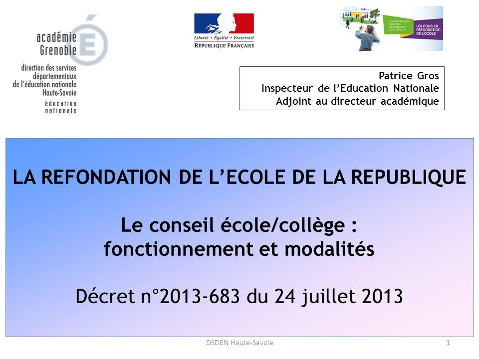 LA REFONDATION DE L'ECOLE DE LA REPUBLIQUE Le conseil école/collège :